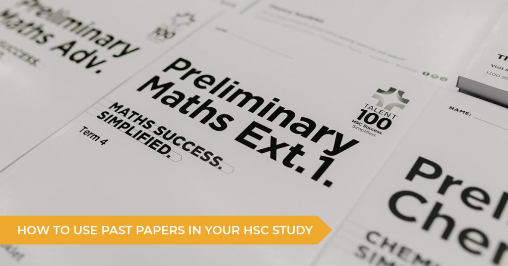 Top 3 Tips for Using Past Papers in Your HSC Study Routine