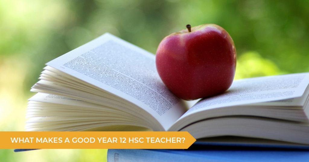 What Makes A Good Year 12 School Teacher?