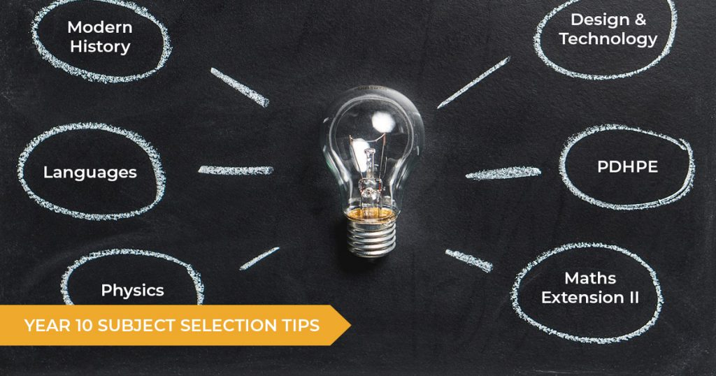 Tips For Year 10 Students Choosing HSC Subjects