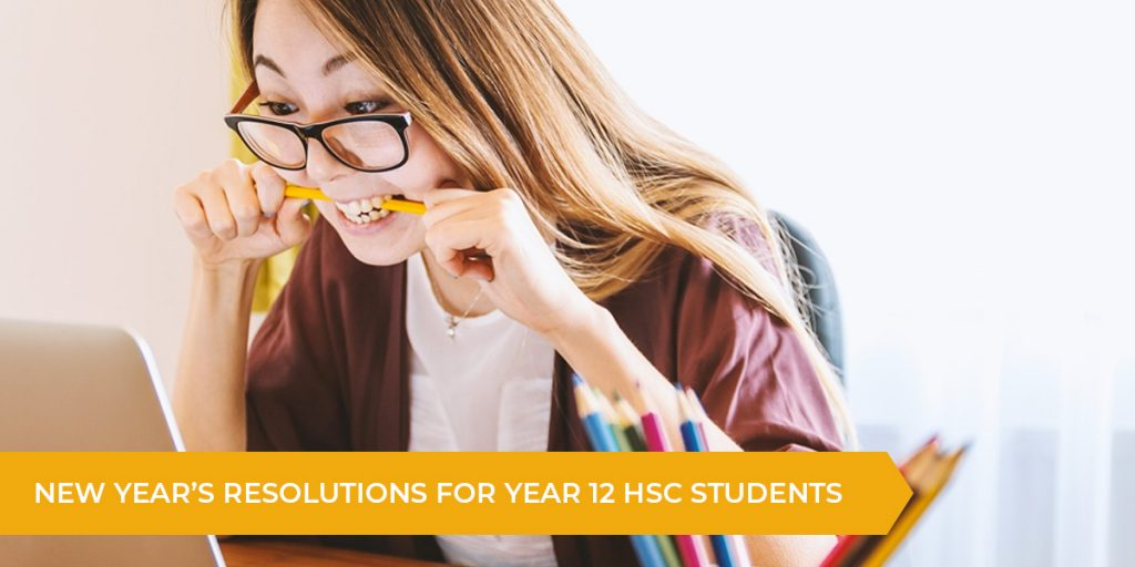 HSC 2019: New Year's Resolutions For Year 12 Students