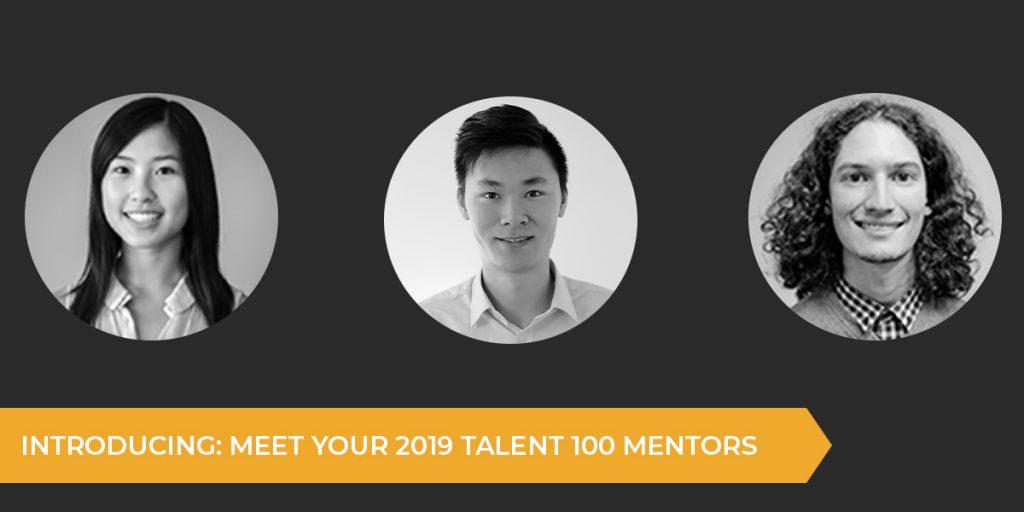 Meet Your 2019 Talent 100 Mentors