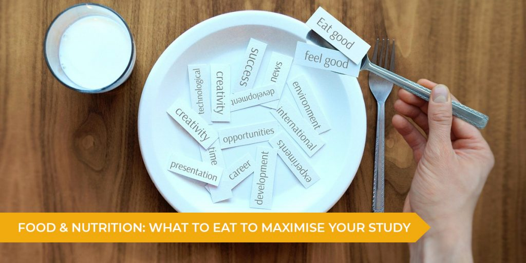 Food & Nutrition: What To Eat To Maximise Your Study