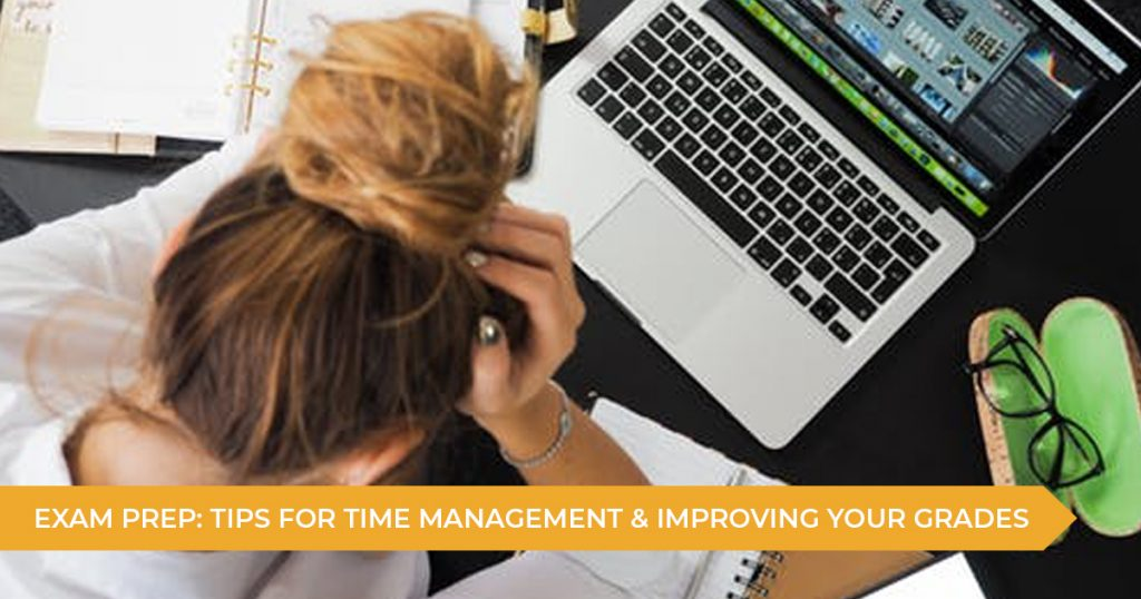 Exam Preparation: Tips for Time Management and Improving Your Grades