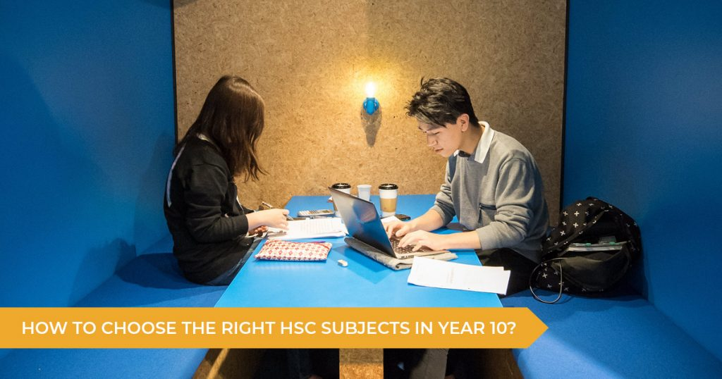 How To Choose The Right Subjects For The HSC IN Year 10