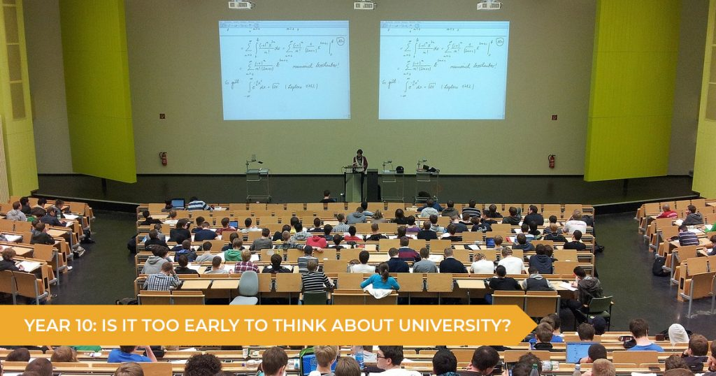 Year 10: Is It Too Early To Think About University? | Talent 100 Education
