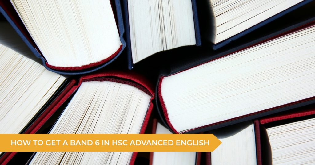How To Study For The HSC English Advanced Exam