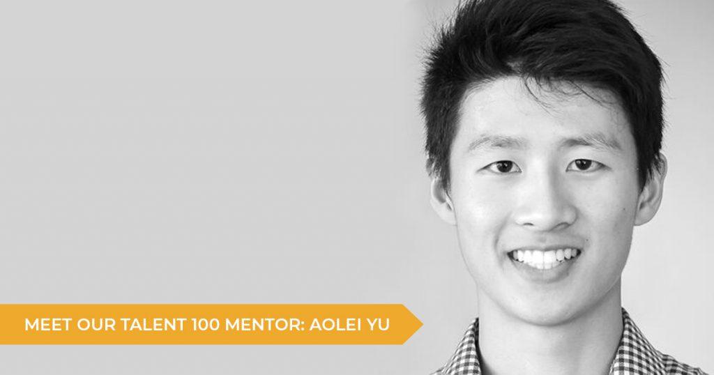 Meet Our Talent 100 Mentor: Aolei Yu