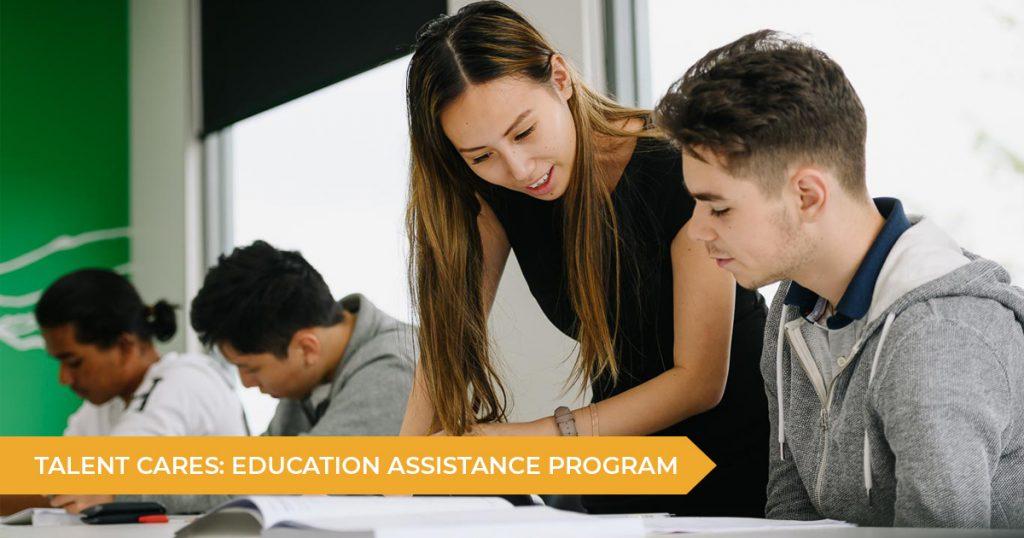 Talent Cares: Education Assistance Program