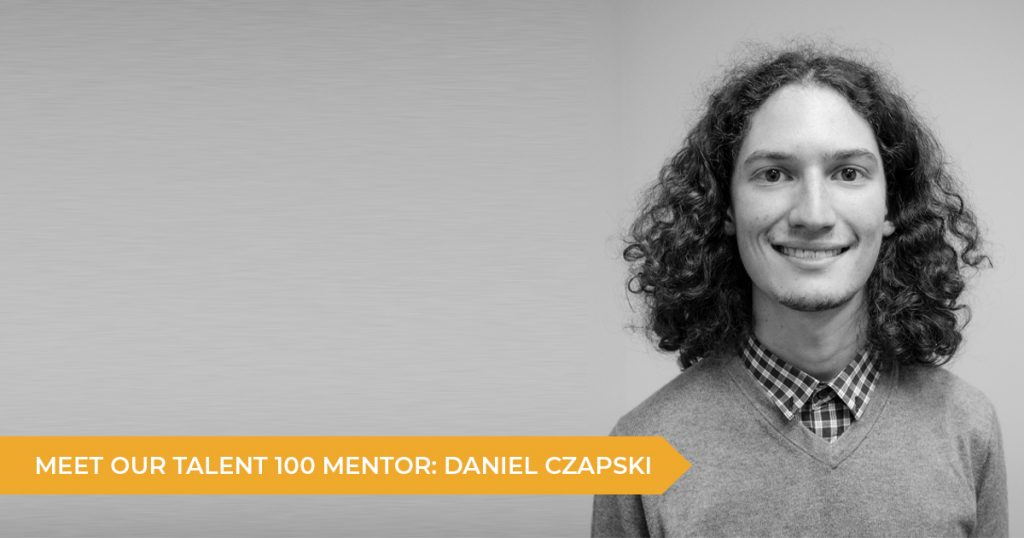 Meet Your Talent 100 Mentor: Daniel Czapski