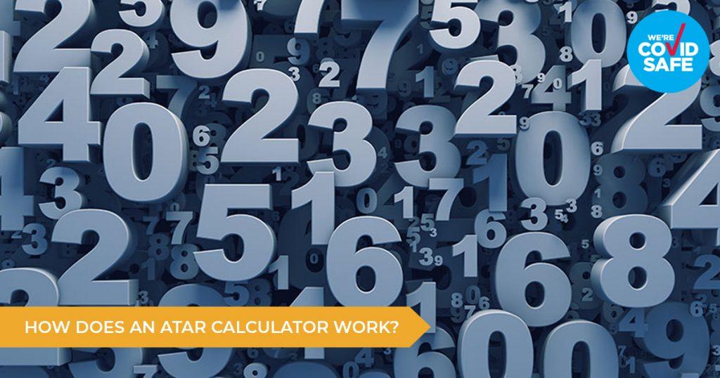 How Does An ATAR Calculator Work?