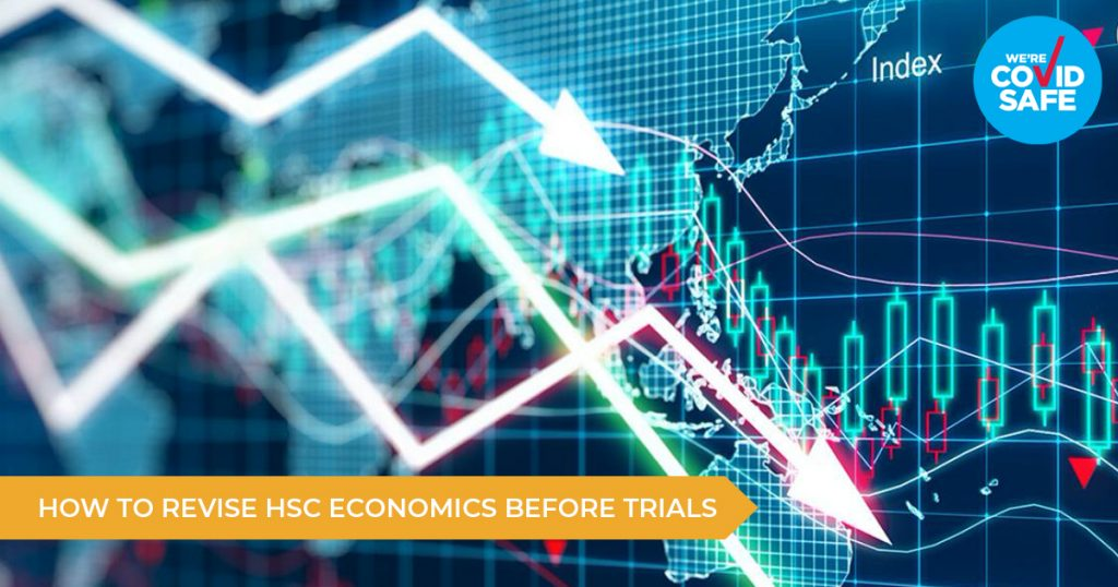 How To Revise HSC Economics Before Trial Exams