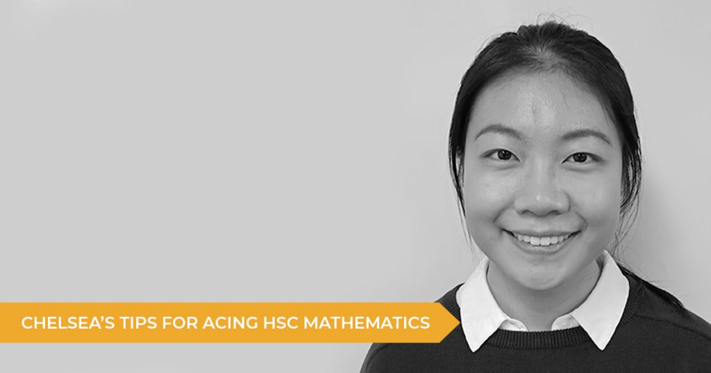 Chelsea's Tips For Acing HSC Maths