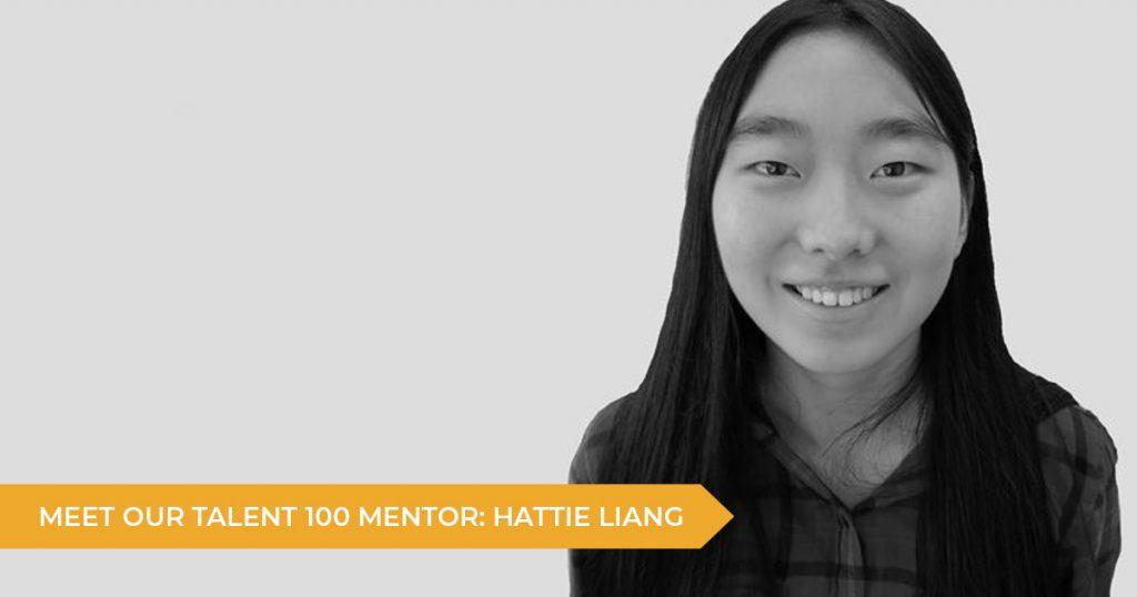 Meet Your Talent 100 Mentor: Hattie Liang