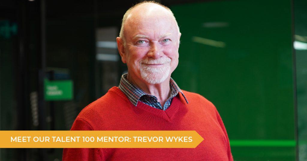Meet Your Talent 100 Mentor: Trevor Wykes