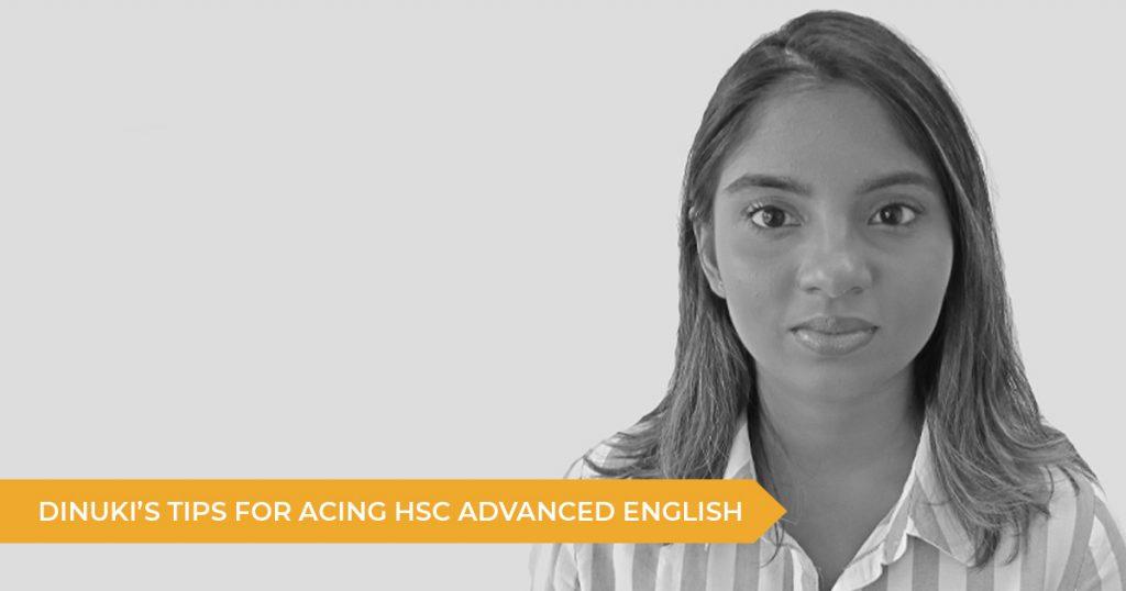 Dinuki's Tips For Acing HSC Advanced English