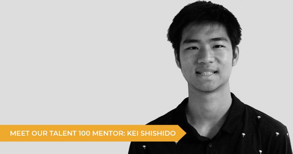 Meet Your Talent 100 Mentor: Kei Shishido