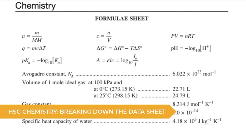 HSC Chemistry: Breaking Down The Data Sheet