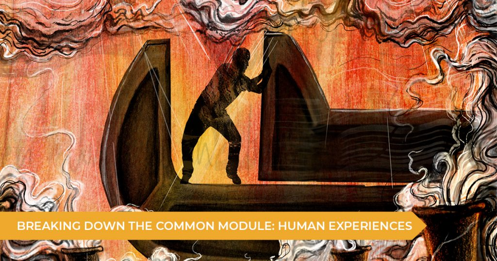 Breaking Down Common Module: Texts & Human Experiences